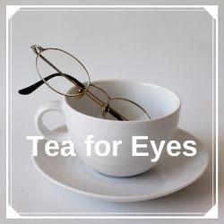 Teas for Eyes
