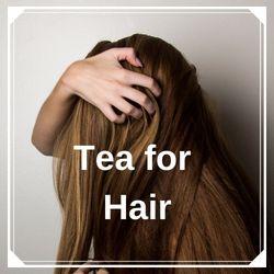 Teas for Hair